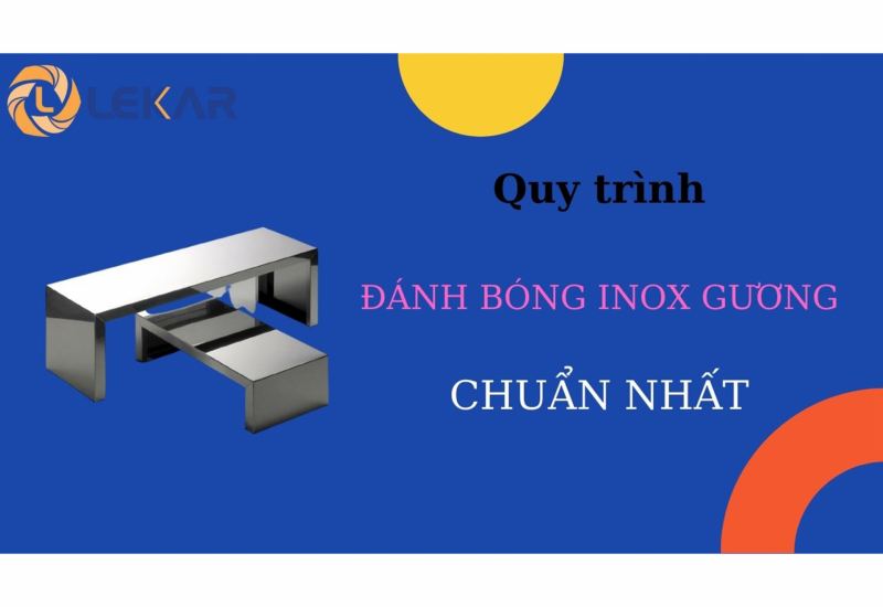 BẬT MÍ quy trình đánh bóng inox GƯƠNG dạng thanh dài CHUẨN NHẤT!  Hãy thử ngay!!!